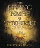 The Living Temple of Witchcraft Volume Two: The Journey of the God: 2 (Penczak Temple Series)