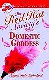 The Red Hat Society's Domestic Goddess, Regina Hale Sutherland, 0446616761