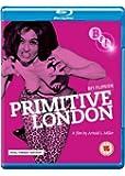 Primitive London (BFI Flipside) (DVD + Blu-ray)