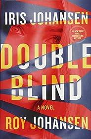Double Blind: A Novel (Kendra Michaels)