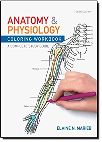 Anatomy Physiology Coloring Workbook A Complete Study Guide Amazoncouk Elaine N Marieb 9780321743053 Books