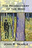 The Rediscovery of the Mind (Representation and Mind)