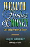 Wealth, Riches and Money