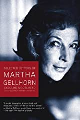 Selected Letters of Martha Gellhorn Kindle Edition