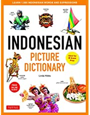 Indonesian Picture Dictionary: Learn 1,500 Indonesian Words and Expressions (Ideal for IB Exam Prep; Includes Online Audio)