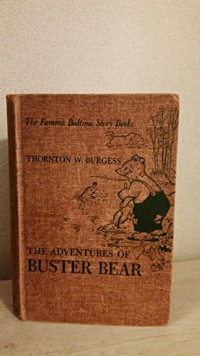 The Adventures of Buster Bear. The Bedtime Story-Books Series
