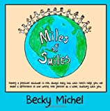 Miles of Smiles, Becky Michel, 1494437015