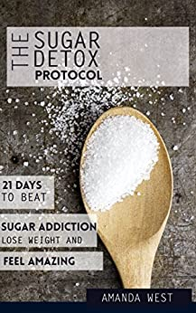 Sugar Detox Diet Protocol Addiction ebook