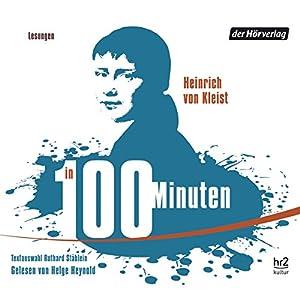 Kleist in 100 Minuten Hörbuch