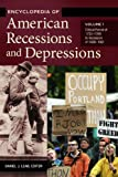 Encyclopedia of American Recessions and Depressions, Daniel Leab, 159884945X