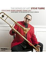The Bones of Art. Steve Turre