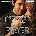 The Player Audiobook by J.R. Ward Narrated by Emily Beresford