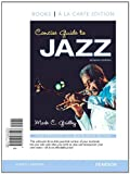 Concise Guide to Jazz, Books a la Carte Plus MySearchLab with eText -- Access Card Package (7th Edition)