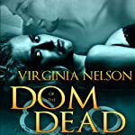 Dom of the Dead: 1Night Stand Series | Virginia Nelson