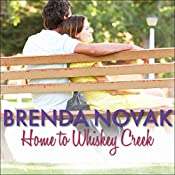 Home to Whiskey Creek: Whiskey Creek, Book 4 | Brenda Novak