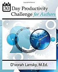 30-Day Productivity Challenge for Authors: Become More Productive in 5 Minutes a Day