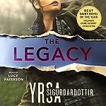 The Legacy: A Thriller: Children's House, Book 1 | Yrsa Sigurdardottir
