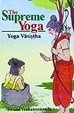 The Supreme Yoga, Swami Venkatesananda, 8120819756