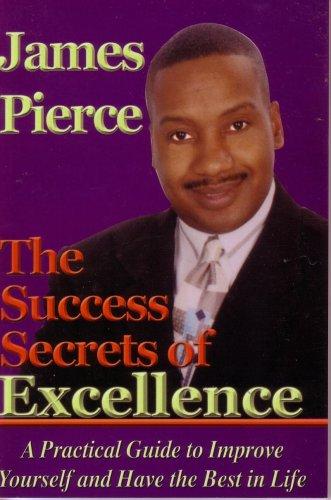 Read Online The Success Secrets of Excellence PDF
