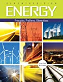 Energy : Principles Problems Alternatives, Priest, Joseph and Freamat, Mario, 1465223169