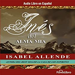 Ines del Alma Mia [Ines of My Soul]