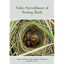 Video Surveillance of Nesting Birds (Studies in Avian Biology) by Christine Ribic (2012-06-19)