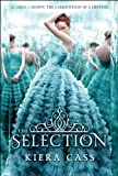 """The Selection"" av Kiera Cass"