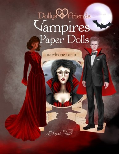 Dollys and Friends, Vampires Paper Dolls: Wardrobe No: 11 (Volume 11)