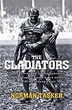 The Gladiators, Norman Tasker, 1743316313