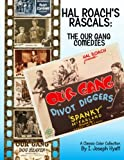 Hal Roach's Rascals:  The Our Gang Comedies: A Classic Collection