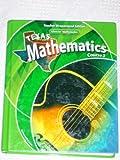 Texas Mathematics , Course 3, Teacher Wraparound Edition