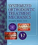 Systemized Orthodontic Treatment Mechanics 9780723431718