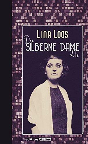 Du silberne Dame Du: Briefe von und an Lina Loos