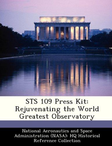 STS 109 Press Kit: Rejuvenating the World Greatest Observatory