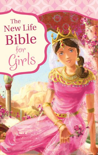 The New Life Bible for Girls PDF