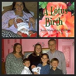 A lotus birth jenny hatchs pregnancy journal kindle edition by a lotus birth jenny hatchs pregnancy journal by hatch jenny fandeluxe Choice Image
