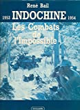 Indochine, 1953-1954: Les combats de l'impossible (French Edition)