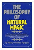 The Philosophy of Natural Magic, Henry Cornelius Agrippa, 0821602187