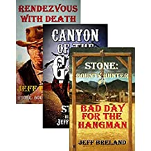Stone: Bounty Hunter Package #1: Bad Day for the Hangman, Canyon of the Gun, Rendezvous With Death: Stone: Bounty Hunter:1,2, 3: Western Adventures of ... Bounty Hunter Jake Stone (English Edition)