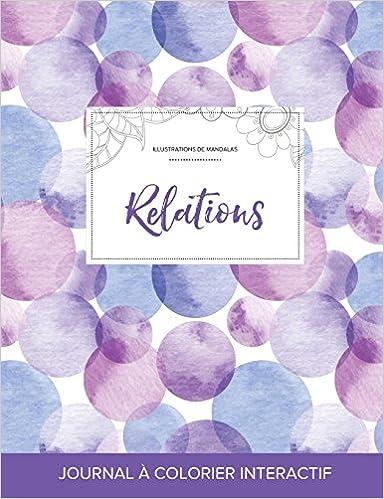 Journal de Coloration Adulte: Relations (Illustrations de Mandalas, Bulles Violettes) epub, pdf