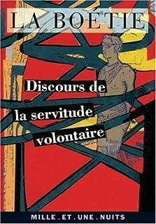 Discours de la servitude volontaire, La Boétie, Étienne de