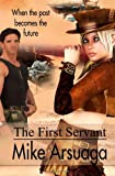 The First Servant (Steampunk, Cogs and Steam)