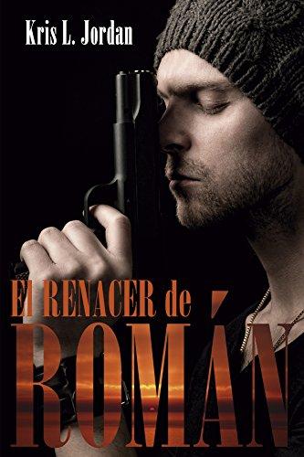 El renacer de Román (Spanish Edition)