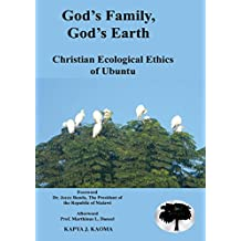 God's Family, God's Earth. Christian Ecological Ethics of Ubuntu