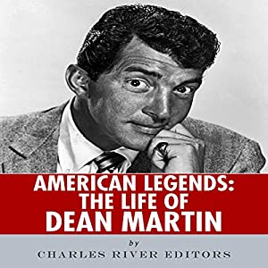 American Legends: The Life of Dean Martin Audiobook