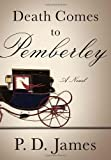img - for Death Comes to Pemberley by James P.D. (2011-12-06) Hardcover book / textbook / text book