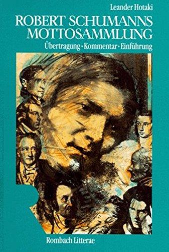 Robert Schumanns Mottosammlung (Rombach Litterae)
