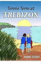 Tennis Term at Trebizon: (The Trebizon Boarding School Series) Kindle Edition