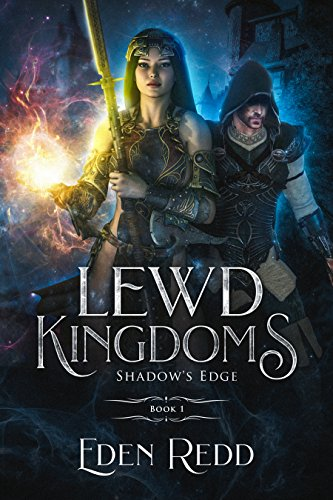 Lewd Kingdoms: Shadow's Edge: A High Fantasy Digital Adventure cover