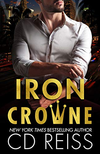 *Iron Crowne by CD Reiss